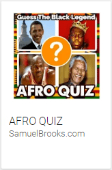 APP Afro Quiz, Guess the Black Legend, Best Black History Game Ever
